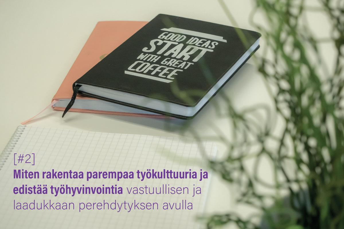 vihkoja ja teksti: Miten rakentaa parempaa työkulttuuria ja edistää työhyvinvointia vastuullisen ja laadukkaan perehdytyksen avulla